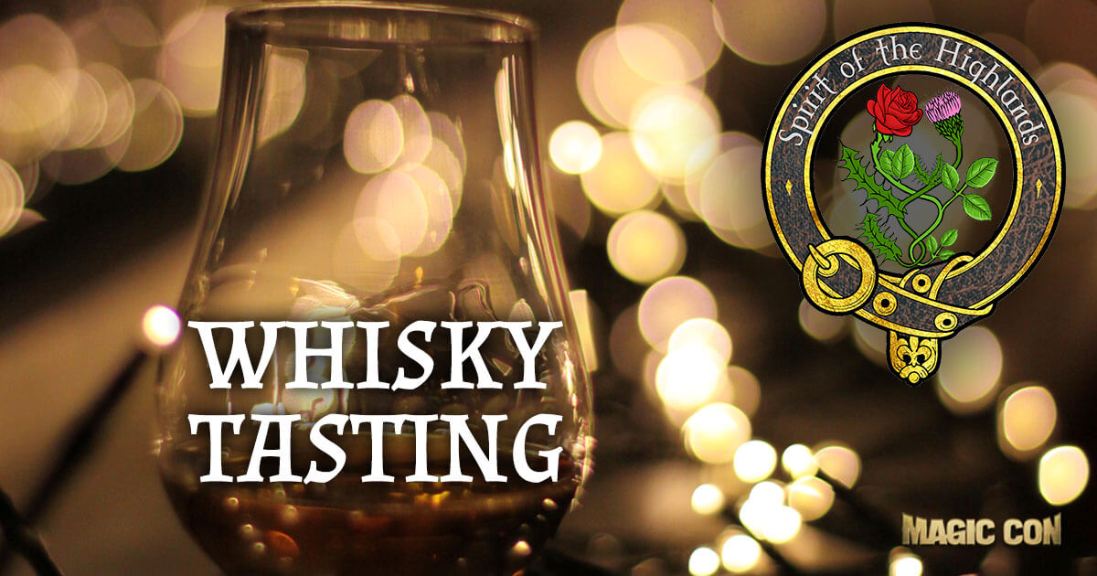 MagicCon 2 | Events | Whisky Tasting