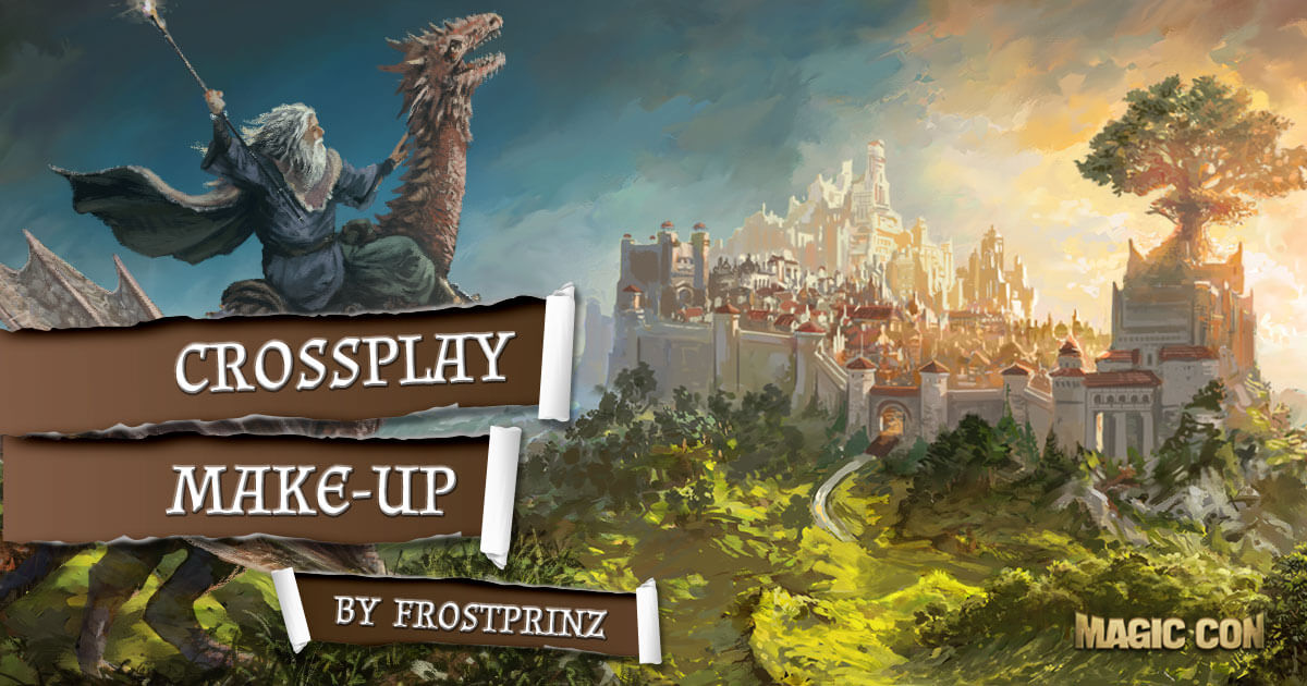MagicCon 2 | Workshop | Crossplay MakeUp by Frostprinz