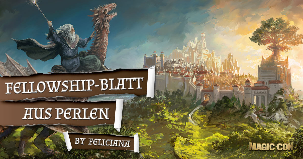 MagicCon 2 | Workshop | Fellowship-Blatt aus Perlen