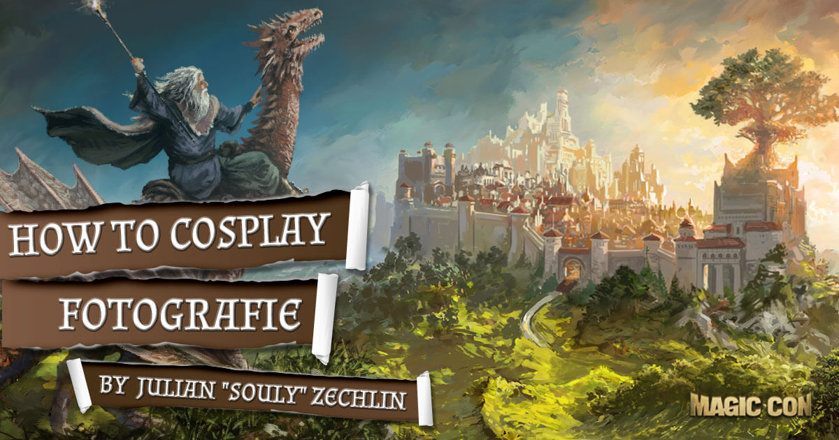 MagicCon 2 | Workshop | How to Cosplay Fotografie