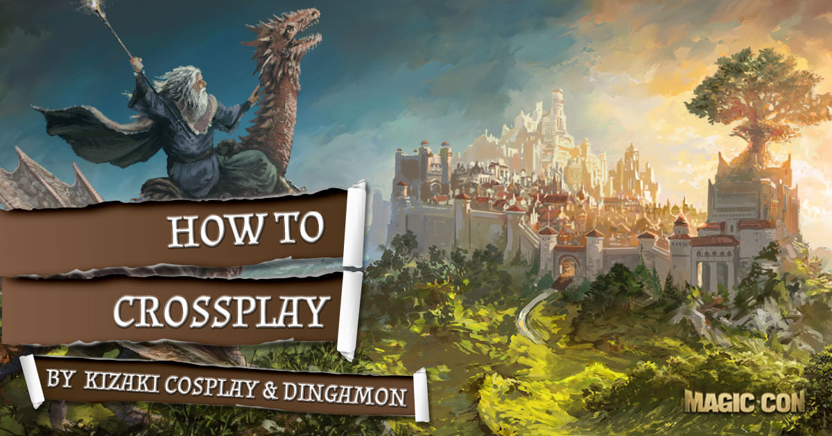 MagicCon 2 | Workshop | How to Crossplay by Kizaki Cosplay & Dingamon
