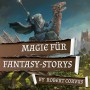 MAGICCON | Magic for Fantasy Stories