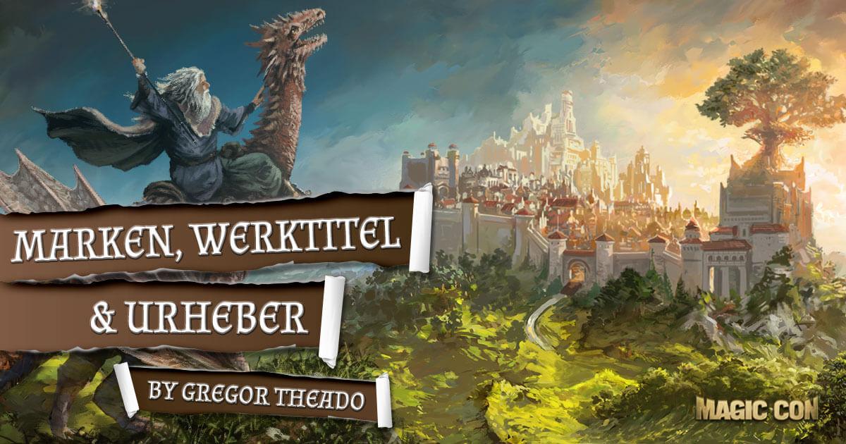 MagicCon 2 | Workshop | Marken, Werktitel & Urheber