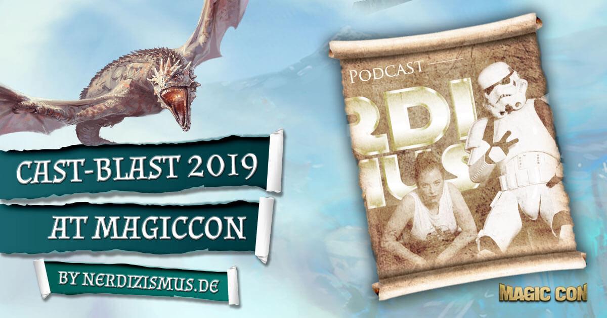 MagicCon 3 | Vortrag | Cast-Blast 2019 at MagicCon