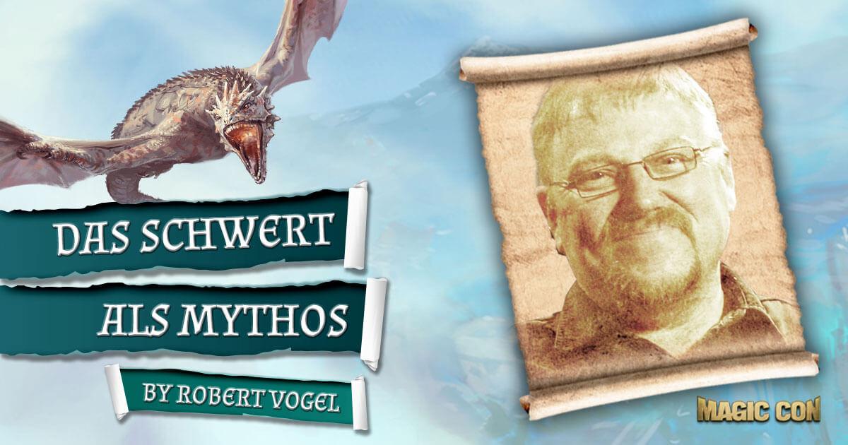 MagicCon 3 | Vortrag | Das Schwert als Mythos