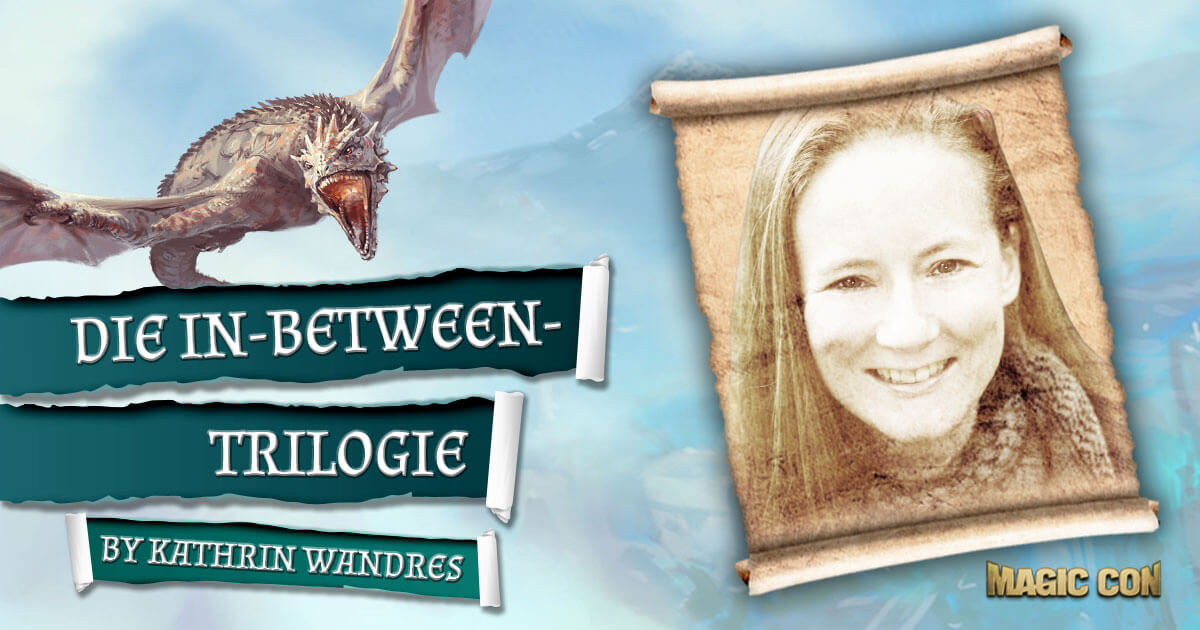 MagicCon 3 | Vortrag | Die In-Between-Trilogie