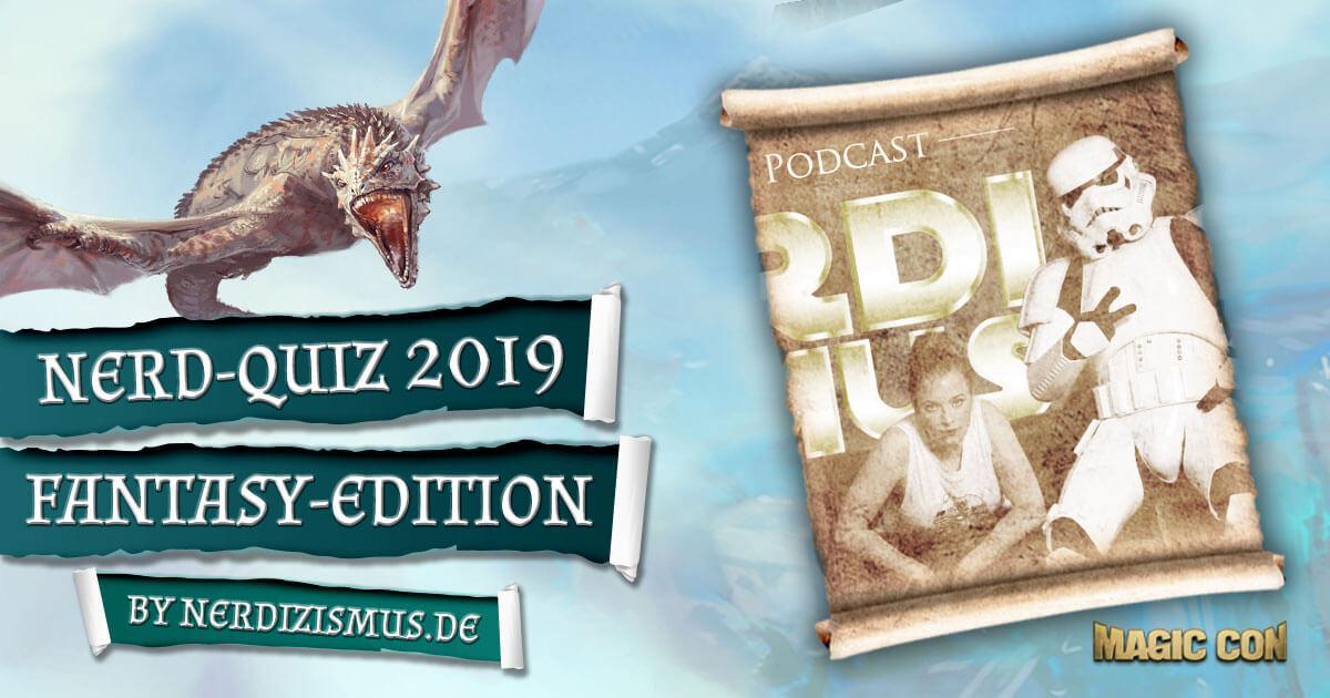 MagicCon 3 | Vortrag | Nerd-Quiz 2019 Fantasy-Edition