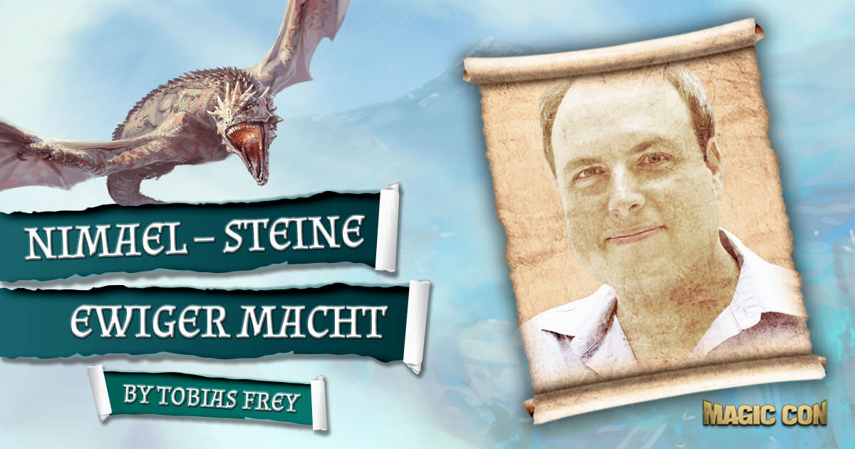 MagicCon 3 | Vortrag | Nimael - Steine ewiger Macht