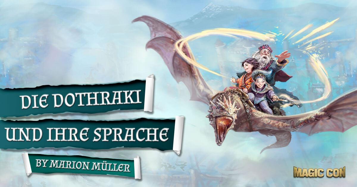 MagicCon 3 | Workshop | Die Dothraki und ihre Sprache