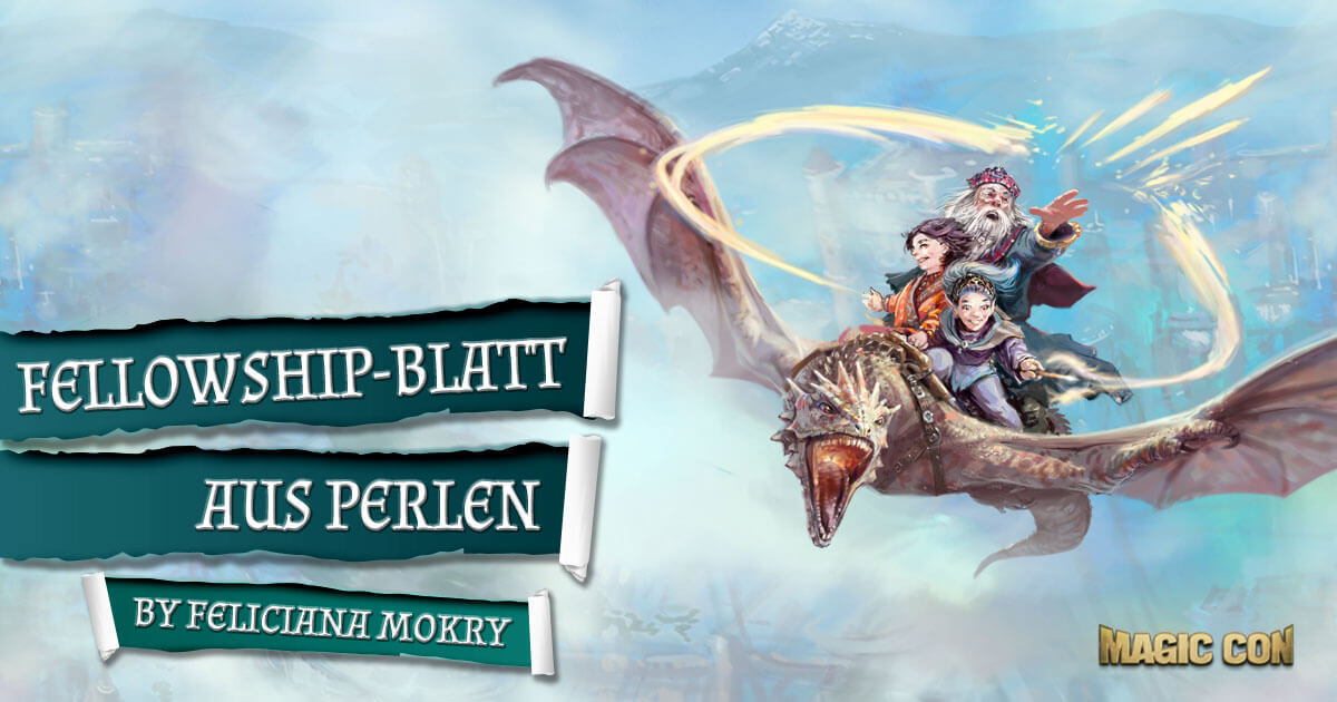 MagicCon 3 | Workshop | Fellowship-Blatt aus Perlen