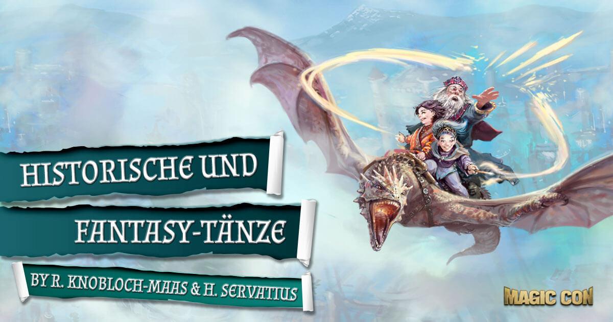 MagicCon 3 | Workshop | Historische und Fantasy-Tänze