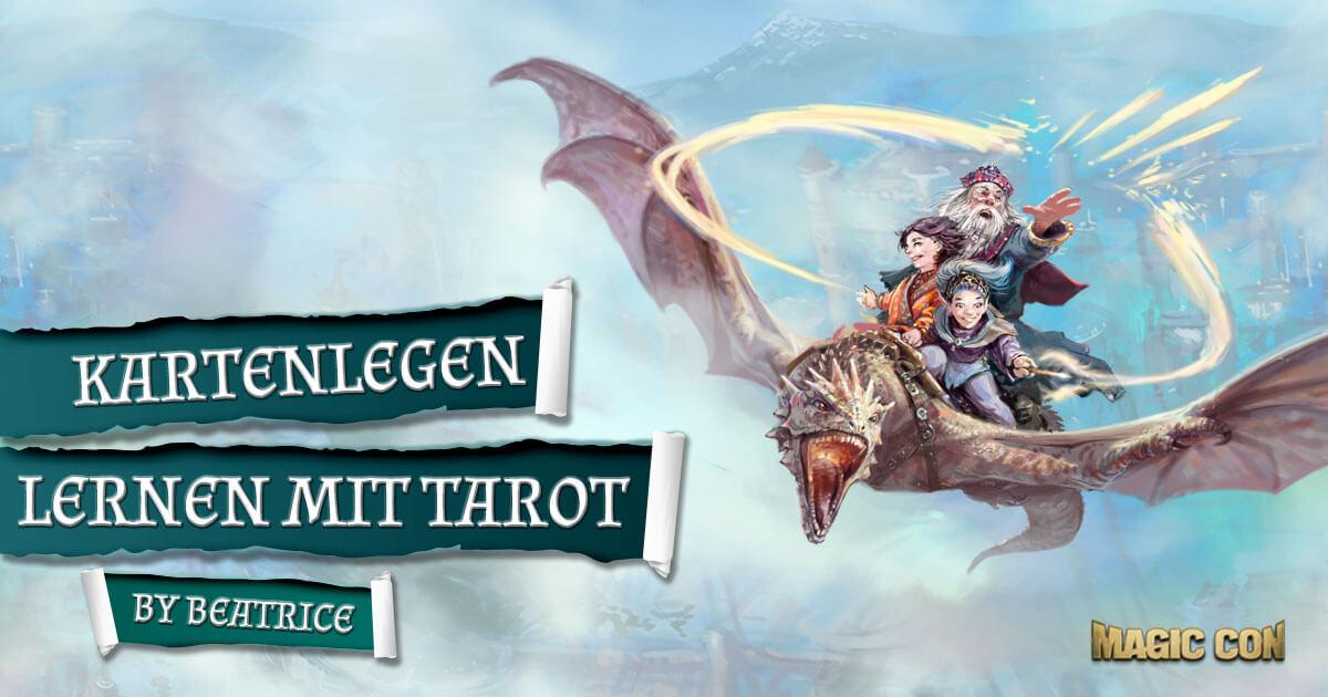 MagicCon 3 | Workshop | Kartenlegen lernen mit Tarot