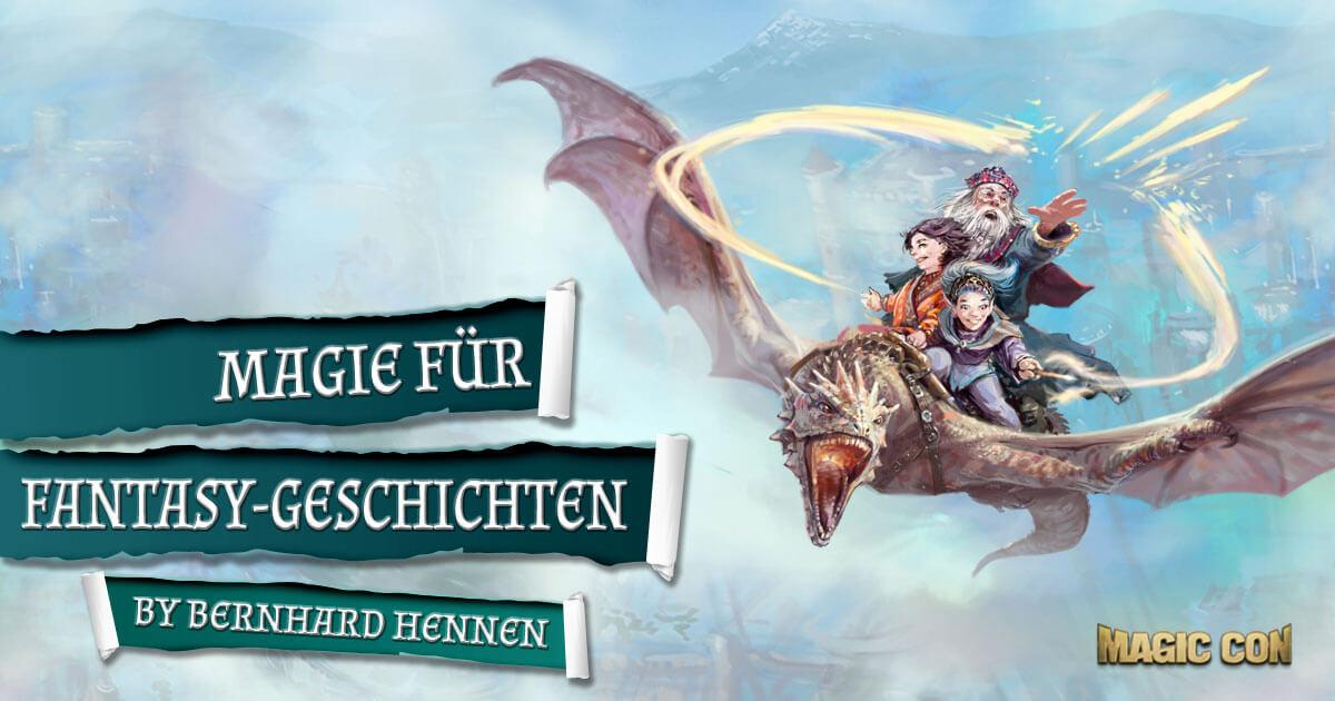 MagicCon 3 | Workshop | Magie für Fantasy-Geschichten