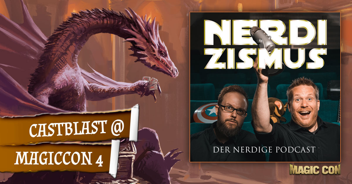 MagicCon 4 | Specials | CastBlast @ MagicCon 4 | by Nerdizismus.de