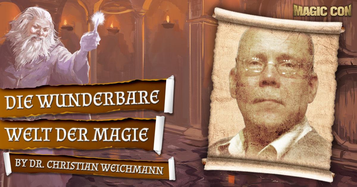 MagicCon 4 | Vortrag | Die wunderbare Welt der Magie | by Dr. Christian Weichmann