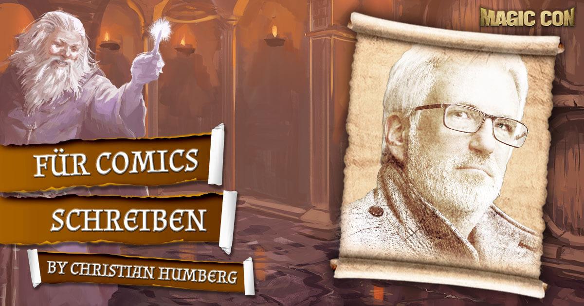 MagicCon 4 | Vortrag | Für Comics schreiben | by Christian Humberg
