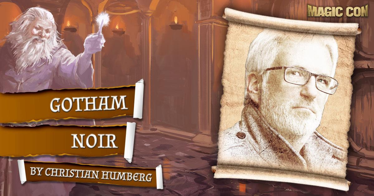 MagicCon 4 | Vortrag | Gotham Noir | by Christian Humberg