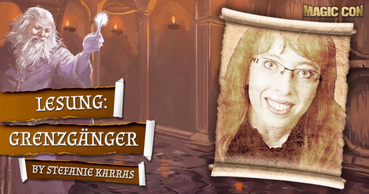 MagicCon 4 | Vortrag | Grenzgänger | by Stefanie Karras