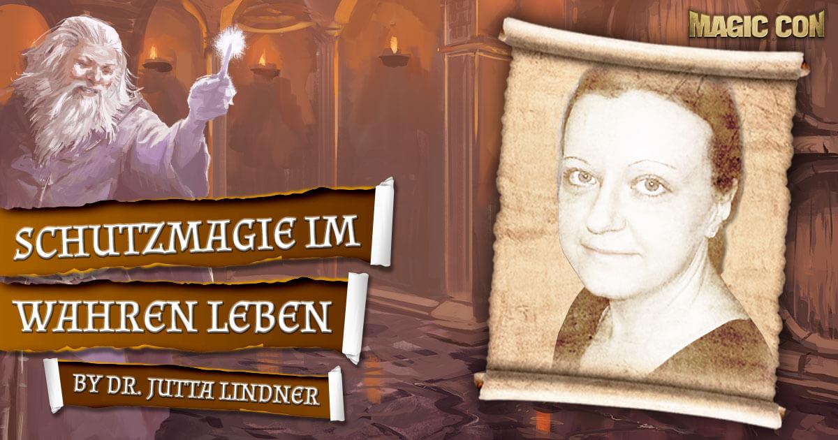 MagicCon 4 | Vortrag | Schutzmagie im wahren Leben | by Dr. Jutta Lindner