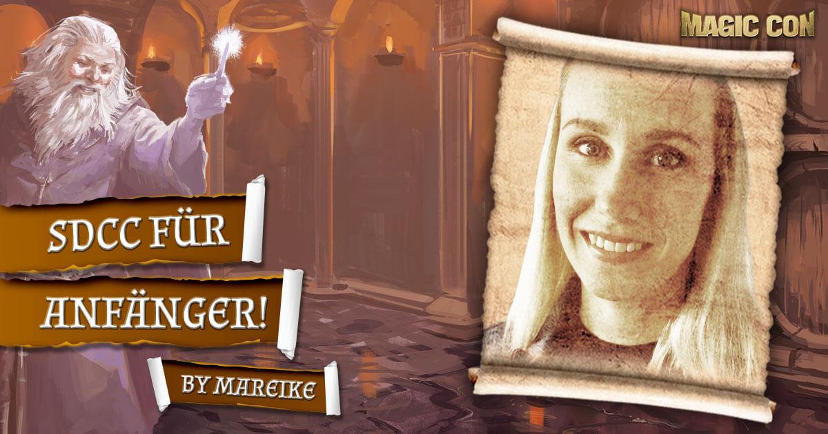 MagicCon 4 | Vortrag | SDCC für Anfänger! | by Mareike