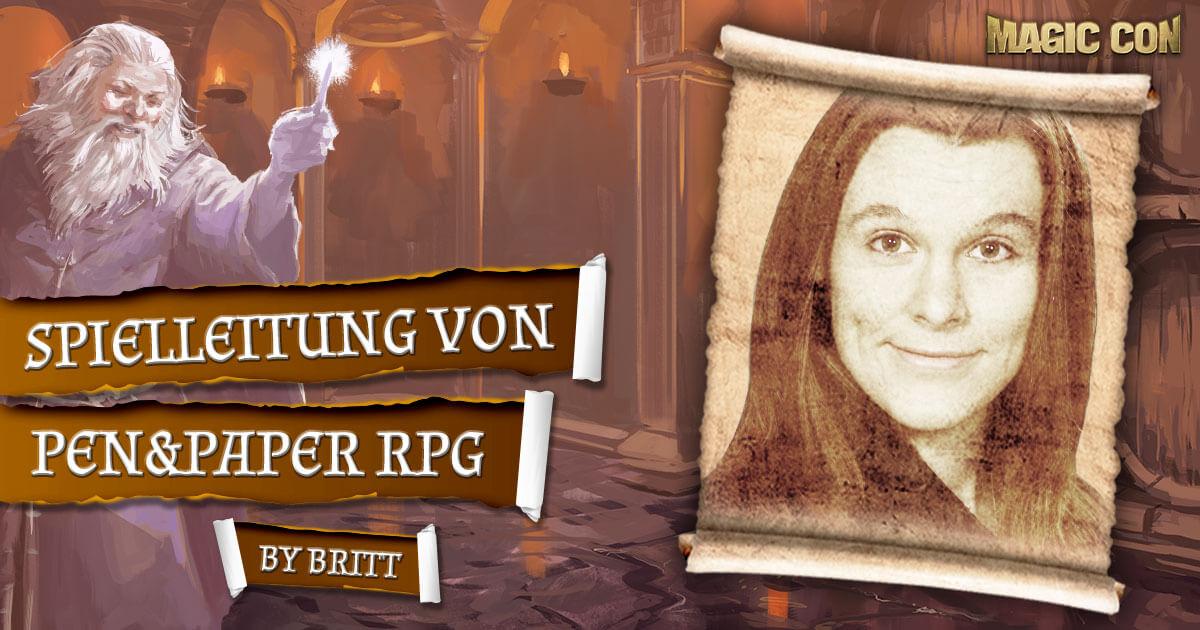 MagicCon 4 | Vortrag | Spielleitung von Pen&Paper RPG | by Britt
